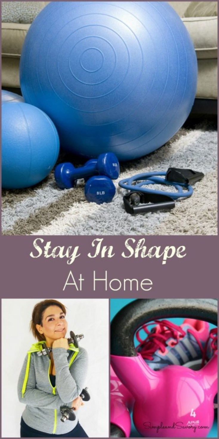 stay in shape at home simpleandsavory.com