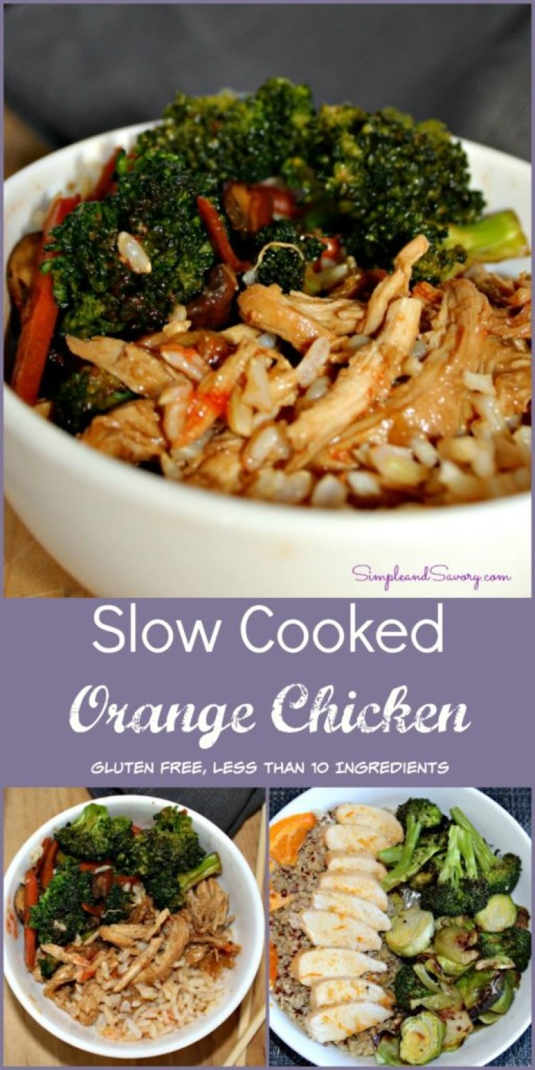 Slow Cooked Orange Chicken Gluten Free, Less than 10 ingredients SimpleandSavory.com