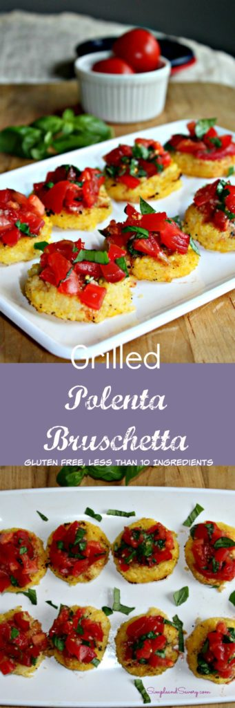 grilled polenta bruschetta gluten free less than 10 ingredients simpleandsavory.com