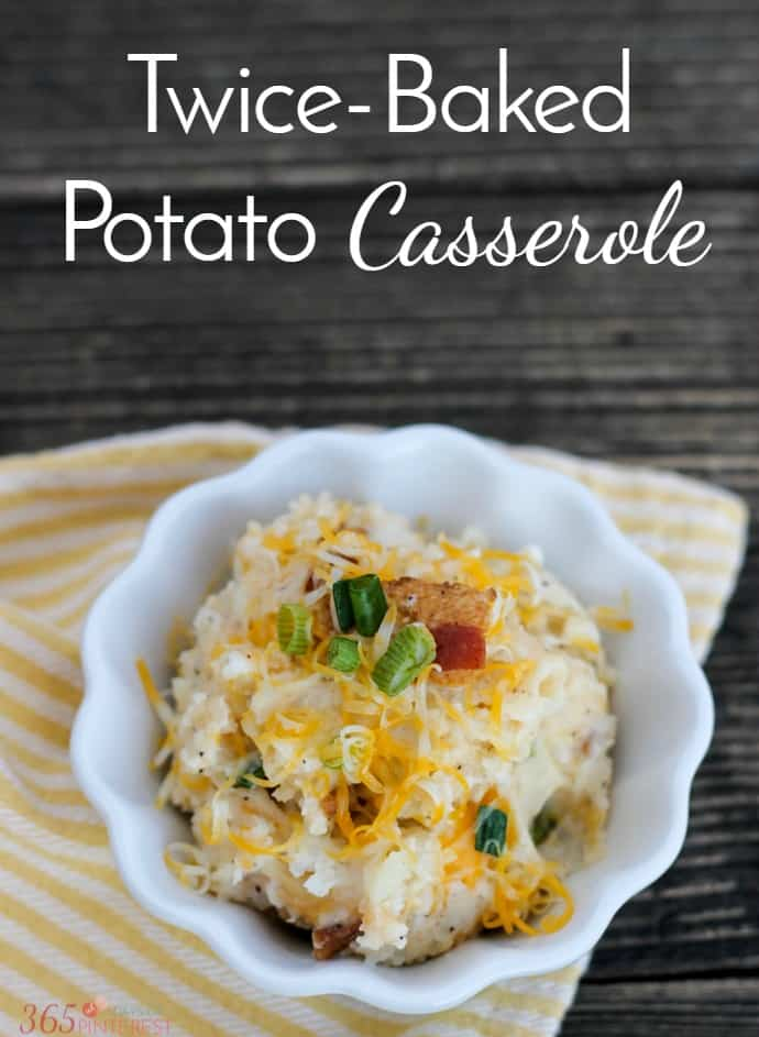 This Twice Baked Potato Casserole is like a loaded baked potato without all the work! Creamy mashed potatoes, bacon, cheese, green onions...you've got to try this!