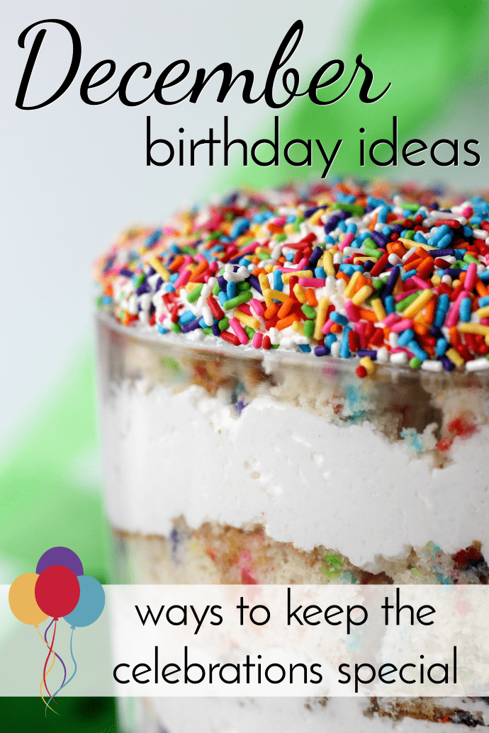 It can be a bummer having a birthday in December when the holidays get over scheduled and Christmas is on everyone's mind! Use these December Birthday Ideas to help make them special. via @nmburk