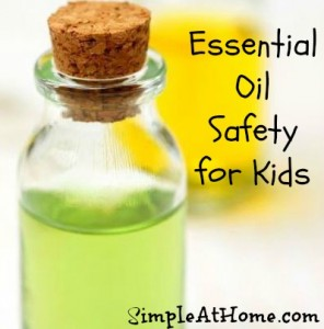 Kid Safe Essential Oils: How To Safely Use Essential Oils on Kids