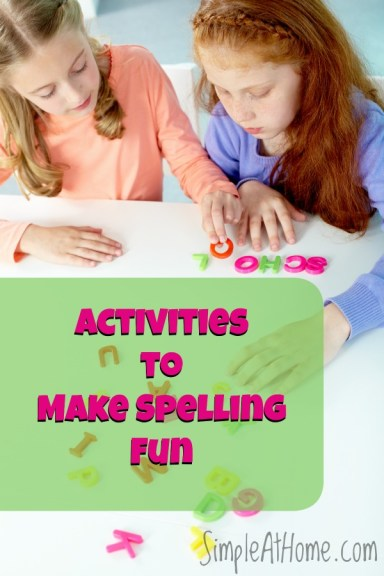 Looking for ways to make spelling fun? Check out these activities.