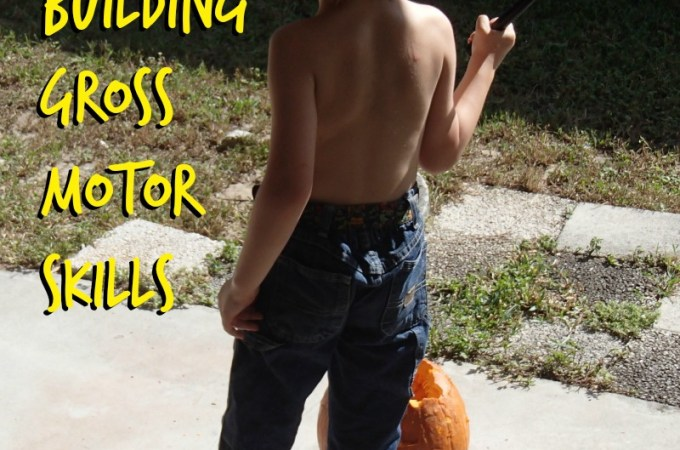 Building Gross Motor Skills