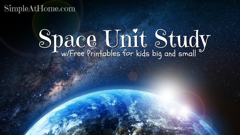 Space Unit Study w/ Printables