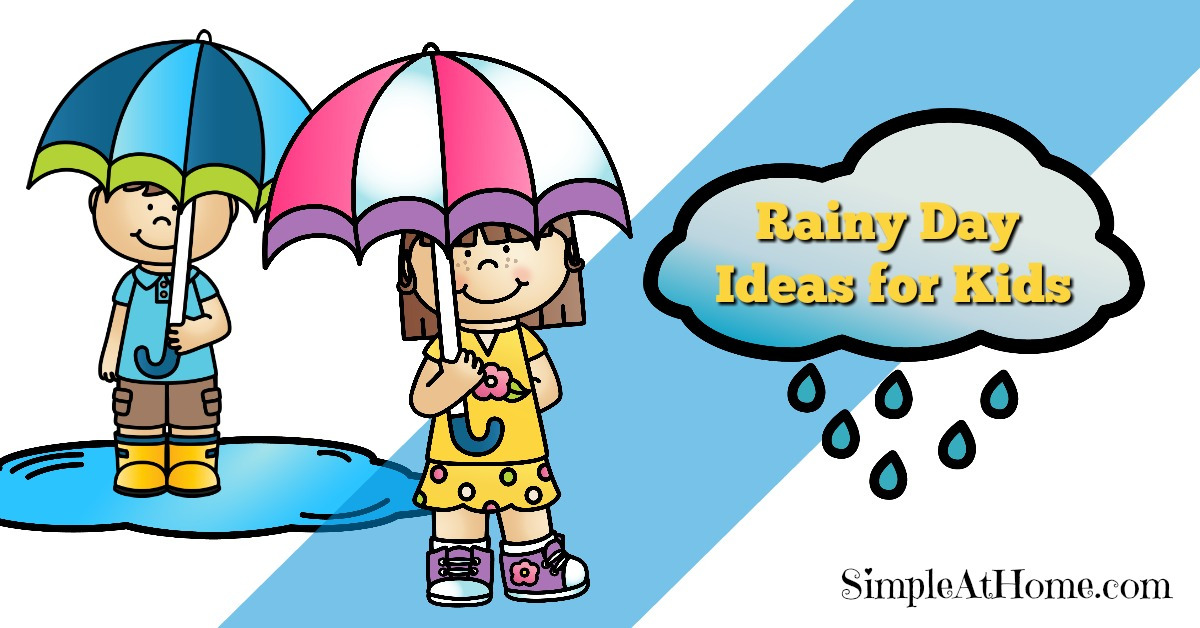 Make that rany day fun with these great ideas