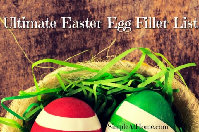Ultimate Easter Egg Filler List