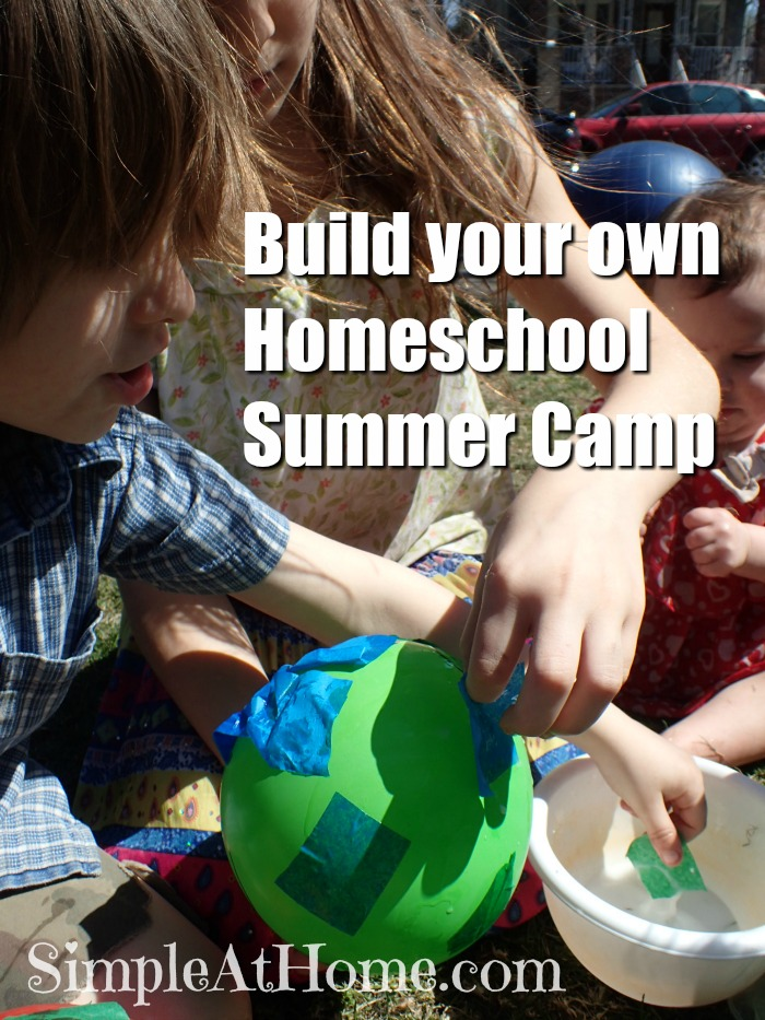 Have a blast this summer with your own homeschool summer camp
