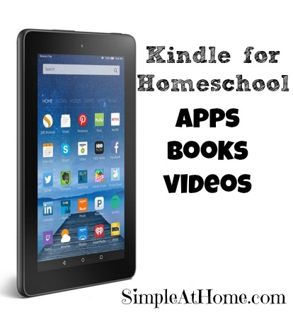 Kindle for homeschool: Apps, books, and video learning