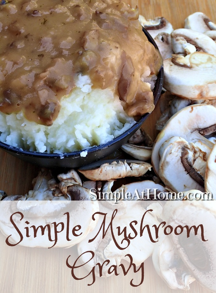 Forget the gravy? anyone can make this mushroom gravy.