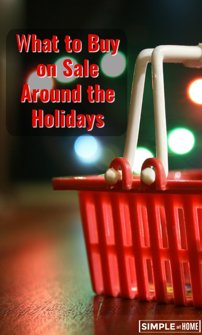 What should you buy on sale during the holidays