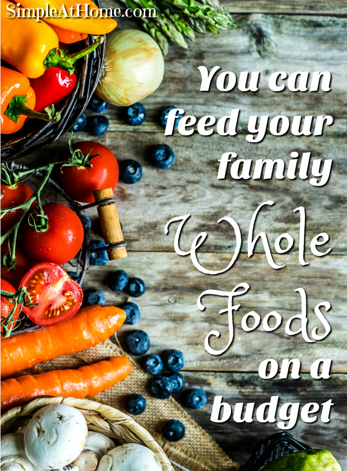 IS your budget too tight for whole foods? Whith these tips you can feed your family whole foods even on a tight budget.