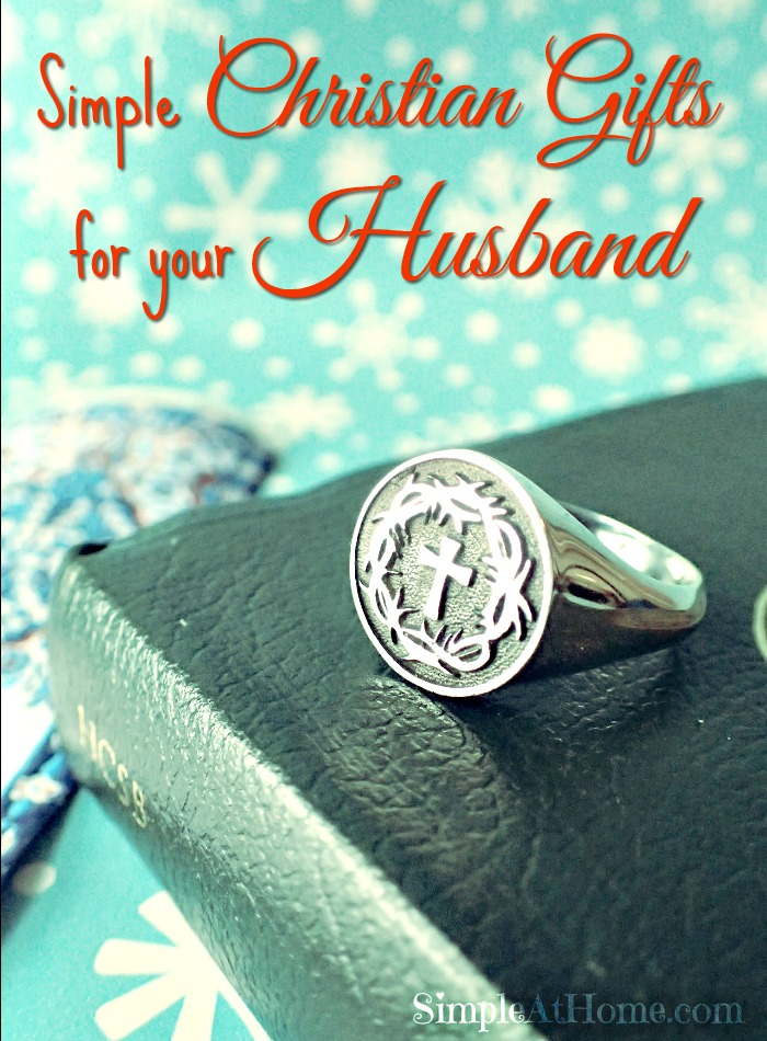 Simple Christian Gifts for your Husband #sendabible