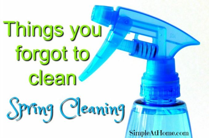 Places you Forgot to Clean