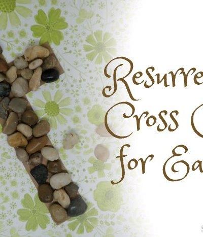 Resurrection Cross Craft for Easter