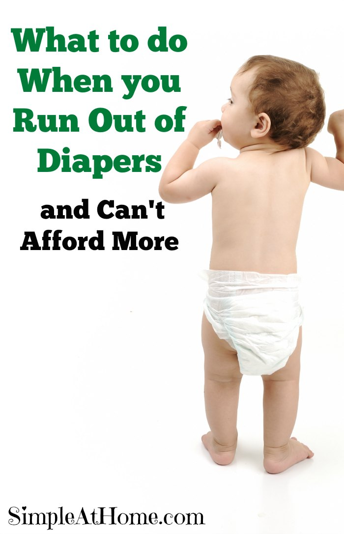What to do When you Run Out of Diapers