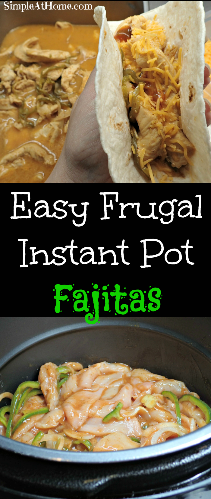 Simple, easy, and frugal Instant Pot Chicken Fajitas | Instant Pot | Chicken Dinners |