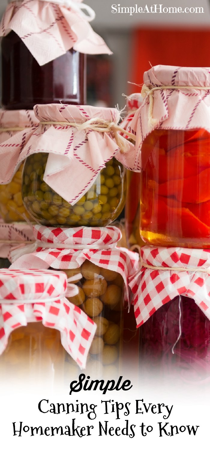 Canning Tips Every Homemaker Needs to Know