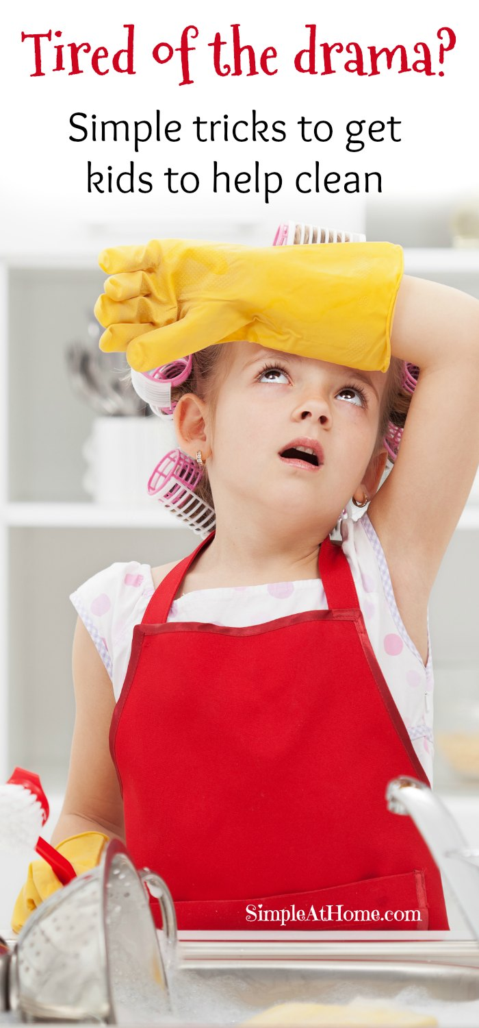 Simple tricks any mom can use to get kids to cut the drama and help clean