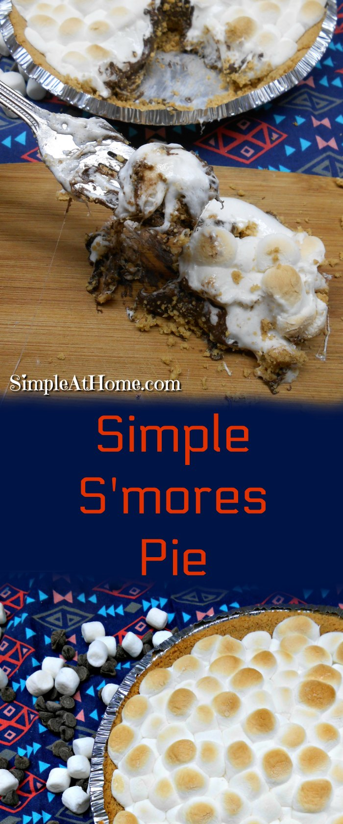 Simple S'mores Pie | summertime | recipes | S'mores | Desserts