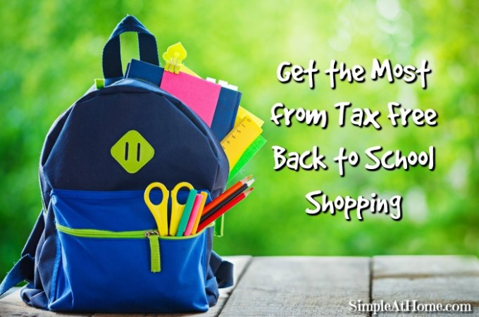 Get the Most from Tax Free Back to School Shopping