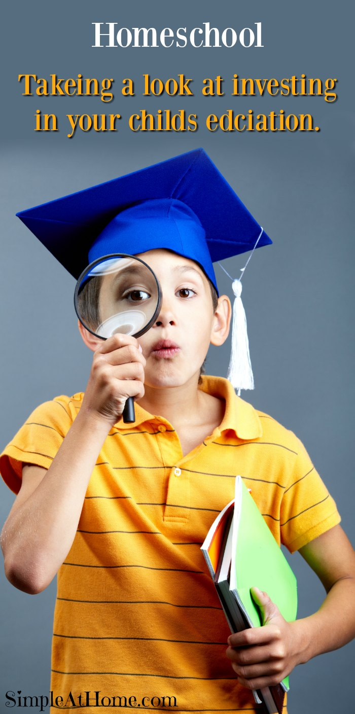 Taking a look at where it invest in your child's homeschool education
