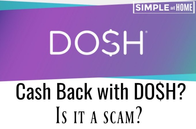 Is Dosh App a Scam?