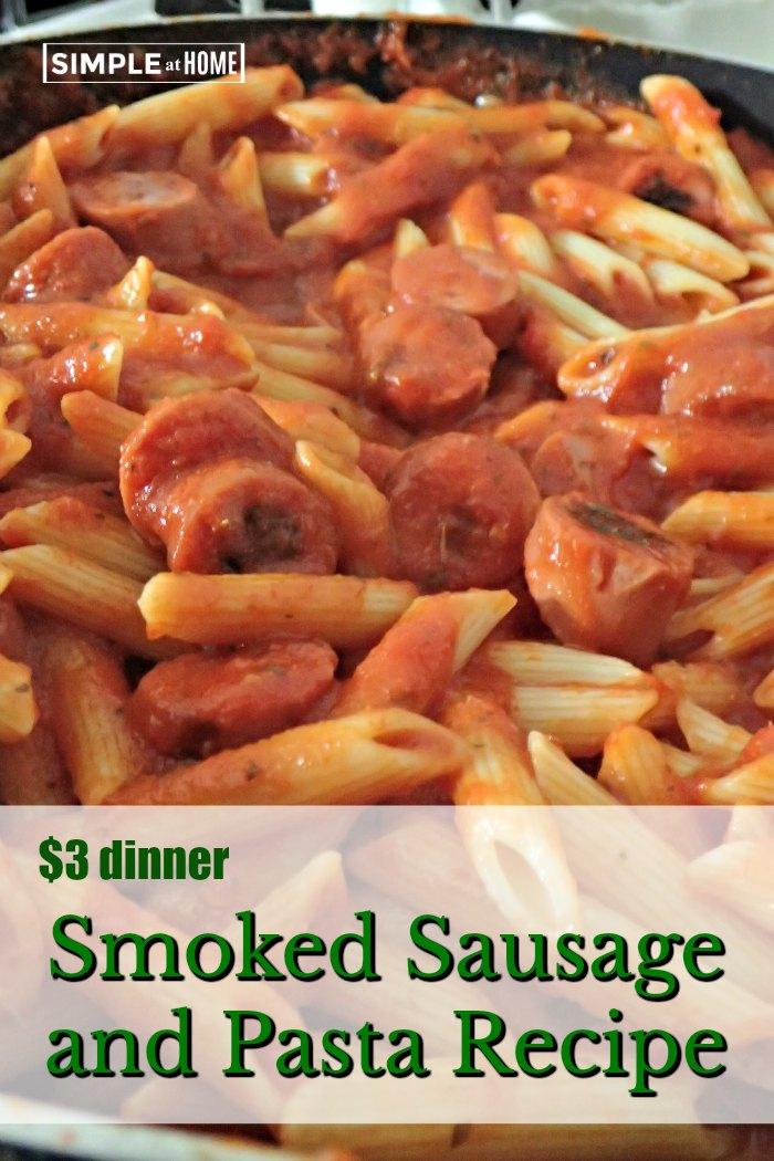 $3 Dinner Smoked Sausage and Pasta Recipe