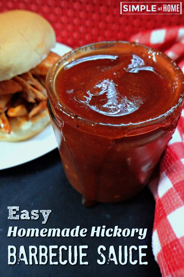 Easy Homemade Hickory Barbecue Sauce