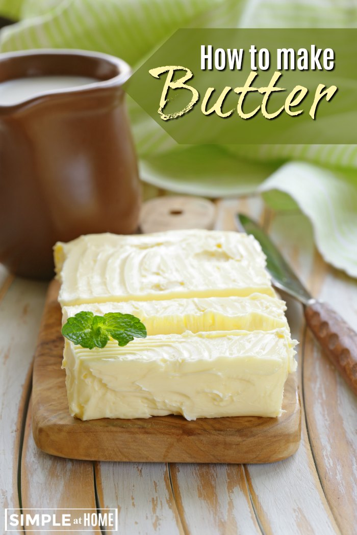 How to make butter. 3 simple ways.
