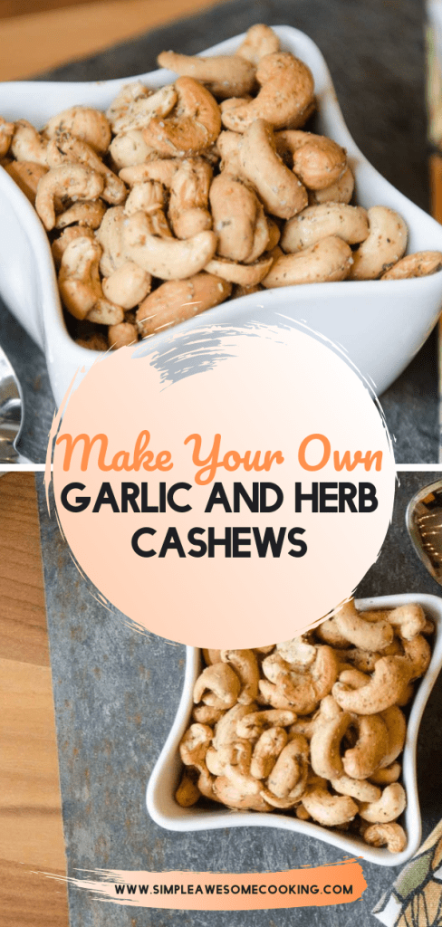 Make your Own Garlic and Herb Cashews