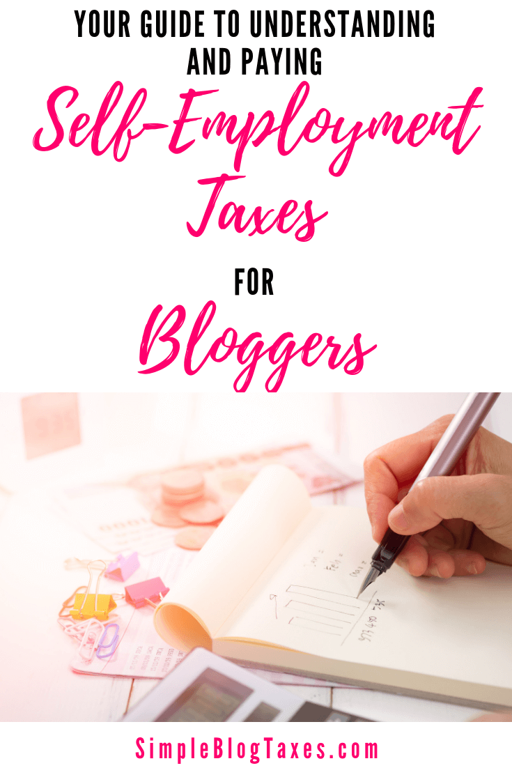 Self Employment Taxes for Bloggers: FAQ. Get answers to all your questions and learn how self employment taxes impact bloggers, plus how to pay them. #BlogTaxes #BlogIncome #SmallBusiness #Taxes #SelfEmploymentTax SimpleBlogTaxes.com