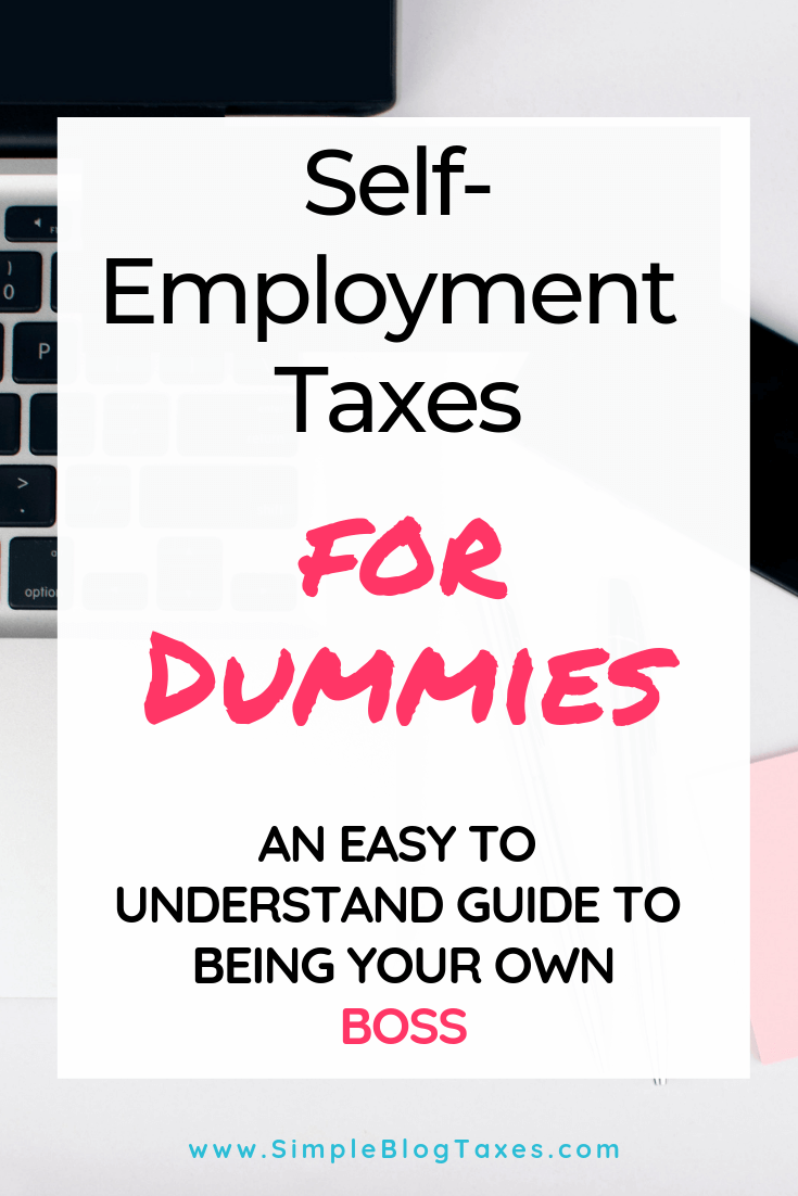Are you a newbie blogger confused about self employment taxes? This will help! Get tips and advice to help you go from stay at home mom blogger to entrepreneur. Get started on the path to self employment by understanding the business behind the blog! #TaxTips #TaxDeductions #SelfEmploymentTips #MakeMoneyBlogging SimpleBlogTaxes.com