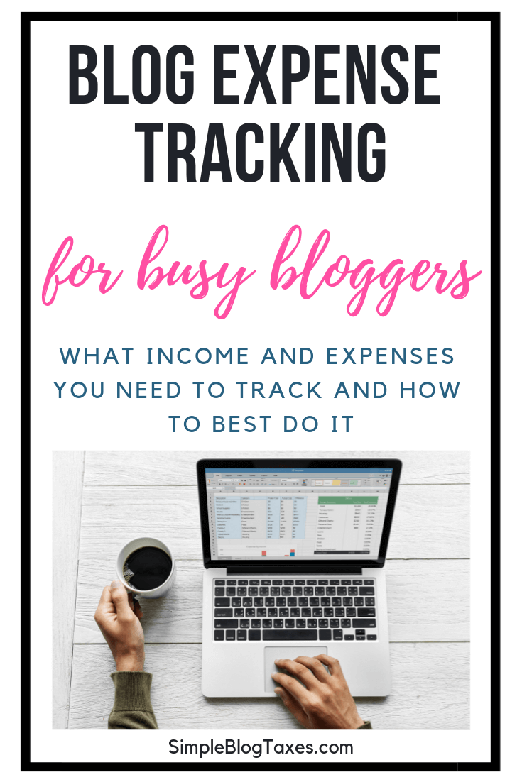 What information do you need to be keeping for your blog taxes? This ultimate guide for blog bookkeeping will tell you everything you need to know. Make that money and know where it goes! #Blogging #BloggingforBeginners #Entrepreneur #TaxTips SimpleBlogTaxes.com