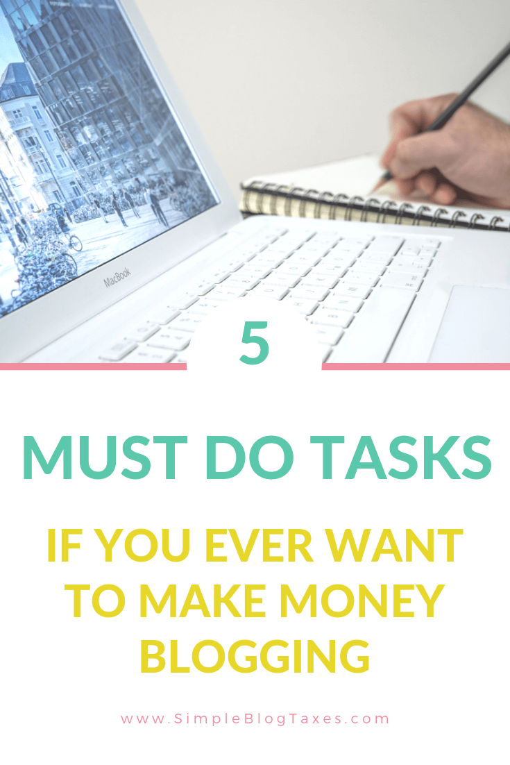 picture of a computer with a hand writing in a notebook and text overlay 5 must do tasks if you ever want to make money blogging