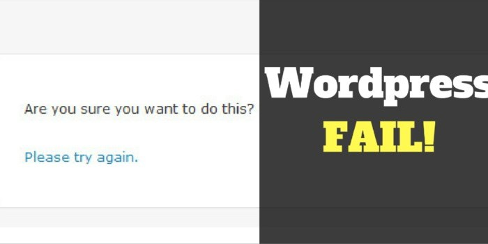 Are you sure you want to do this Wordpress error fix
