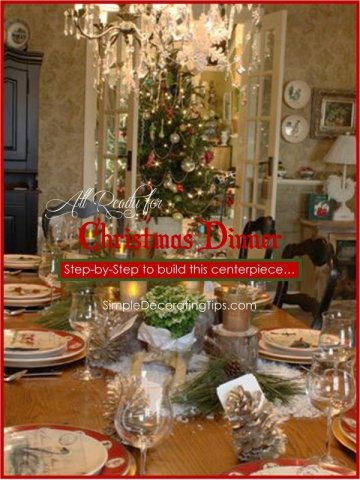 SimpleDecoratingTips.com all set for Christmas dinner Christmas Centerpiece