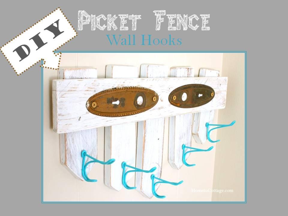 DIY Picket Fench Wall Hooks