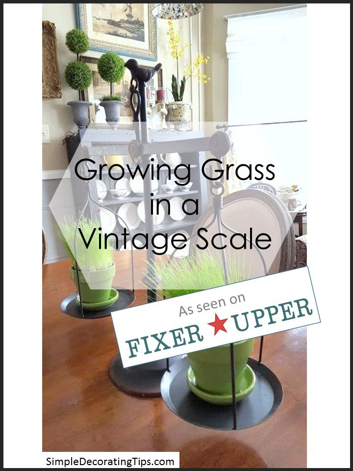 Growing Grass in a Vintage Scale - SIMPLE DECORATING TIPS