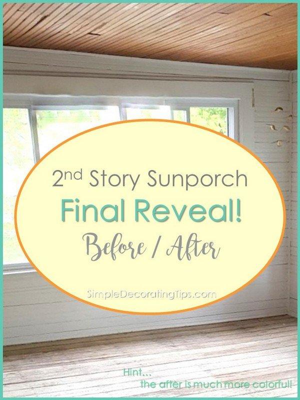 2nd Story Sunporch Final Reveal