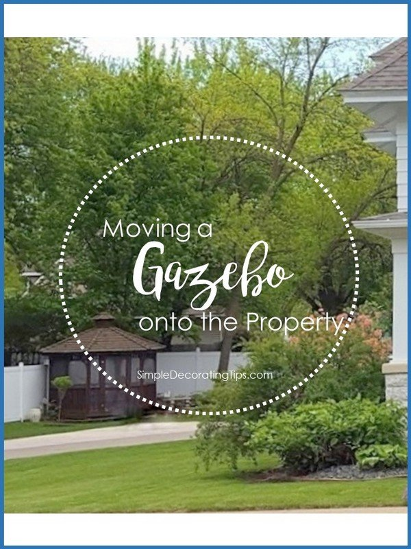 SimpleDecoratingTips.com Moving a Gazebo