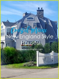 SimpleDecoratingTips.com Coastal Maine, New England Style Houses