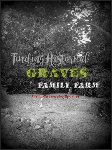 SimpleDecoratingTips.com Finding Historical Graves on the Family Farm