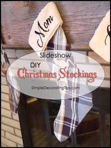 SimpleDecoratingTips.com DIY Christmas Stockings
