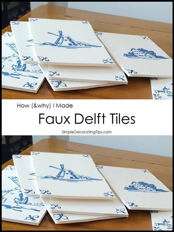 How I Made Faux Delft Tiles - SIMPLE DECORATING TIPS