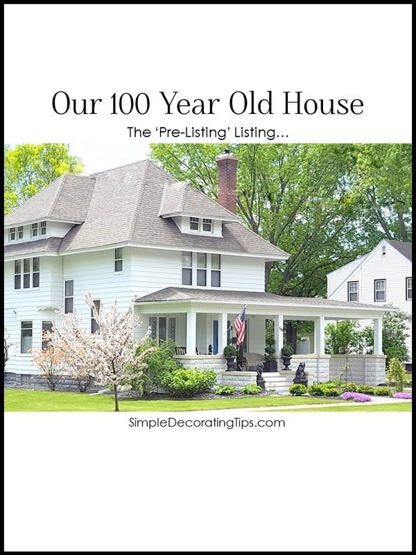 Our 100 Year Old House