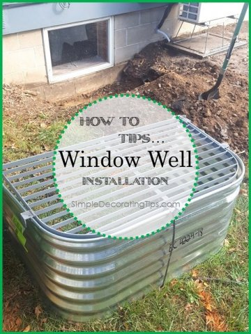 SimpleDecoratingTips.com How to tips Window Well Installation