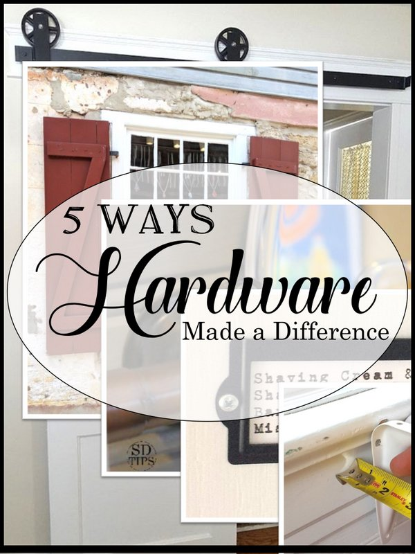 5 Ways Hardware Made a Difference - SIMPLE DECORATING TIPS