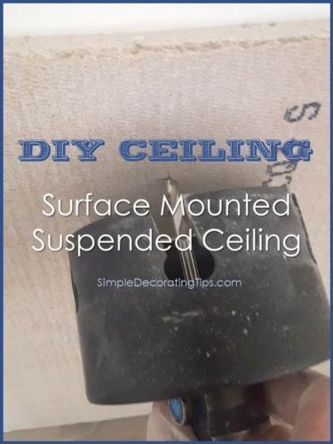 SimpleDecoratingTips.com Surface Mounted Suspended Ceiling