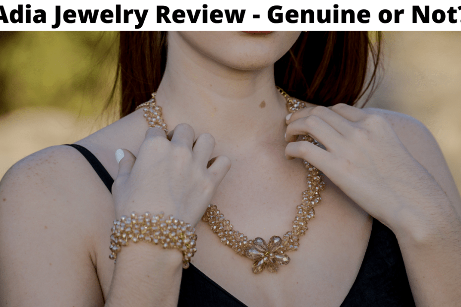 Adia Jewelry Review - Genuine or Not?